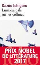 Couverture du livre « Lumière pâle sur les collines » de Kazuo Ishiguro aux éditions Gallimard