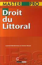 Couverture du livre « Droit du littoral » de Bordereaux L. B X. aux éditions Gualino