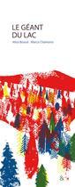 Couverture du livre « Le géant du lac » de Alice Bossut et Marco Chamorro aux éditions Esperluete