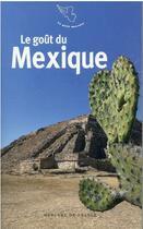 Couverture du livre « Le goût du Mexique » de Collectif aux éditions Mercure De France