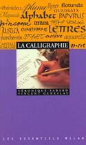 Couverture du livre « La Calligraphie » de Veronique Sabard et Vincent Geneslay aux éditions Milan