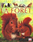 Couverture du livre « Les Animaux De La Foret » de Beaumont/Lefebvre aux éditions Fleurus