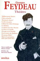 Couverture du livre « Théâtre » de Georges Feydeau et Henry Gidel aux éditions Omnibus