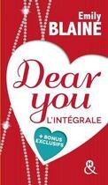 Couverture du livre « Dear you ; coffret » de Emily Blaine aux éditions Harlequin
