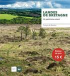 Couverture du livre « Landes de Bretagne ; un patrimoine vivant » de Francois De Beaulieu aux éditions Locus Solus