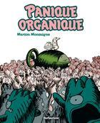 Couverture du livre « Panique organique » de Marion Montaigne aux éditions Sarbacane