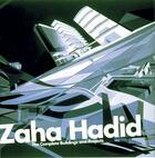 Couverture du livre « Zaha hadid the complete buildings and projects » de Aaron Betsky aux éditions Thames & Hudson