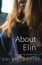 Couverture du livre « About Elin » de Davies Jackie aux éditions Honno Press Digital