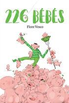 Couverture du livre « 226 bébés » de Flore Vesco et Stephane Nicolet aux éditions Didier Jeunesse