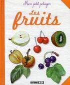 Couverture du livre « Les fruits » de Karin Maucotel aux éditions Editions Esi