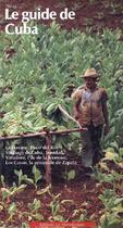 Couverture du livre « Le guide de Cuba » de Bris Bois et Eleonore aux éditions La Manufacture