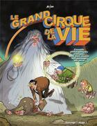Couverture du livre « Le grand cirque de la vie » de Collectif aux éditions Desinge Hugo Cie