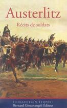 Couverture du livre « Austerlitz - recits de soldats » de Robin/Dufourg Burg aux éditions Giovanangeli