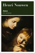 Couverture du livre « Adam » de Henri Nouwen aux éditions Uitgeverij Lannoo