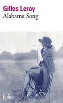 Couverture du livre « Alabama song » de Gilles Leroy aux éditions Gallimard