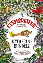 Couverture du livre « L'explorateur » de Katherine Rundell et Hannah Horn aux éditions Gallimard-jeunesse