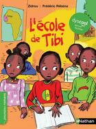 Couverture du livre « L'école de Tibi » de Zidrou aux éditions Nathan