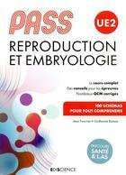 Couverture du livre « PASS UE2 ; reproduction et embryologie » de Jean Foucrier et Guillaume Bassez aux éditions Ediscience