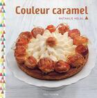 Couverture du livre « Couleur caramel » de Nathalie Helal aux éditions Albin Michel