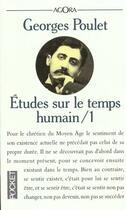 Couverture du livre « Etudes Sur Le Temps Humain T.1 » de Georges Poulet aux éditions Pocket