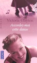 Couverture du livre « Accordez-Moi Cette Danse » de Victoria Clayton aux éditions Pocket