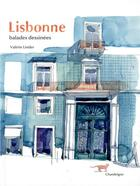 Couverture du livre « Lisbonne, balades dessinées » de Valerie Linder aux éditions Chandeigne
