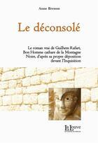 Couverture du livre « Le déconsolé » de Anne Brenon aux éditions La Louve