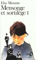 Couverture du livre « Mensonge et sortilege - vol01 » de Elsa Morante aux éditions Gallimard