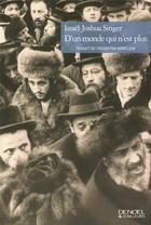 Couverture du livre « D'Un Monde Qui N'Est Plus » de Israel Joshua Singer aux éditions Denoel