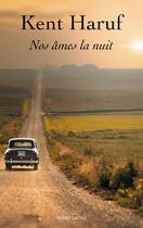 Couverture du livre « Nos âmes, la nuit » de Kent Haruf aux éditions Robert Laffont