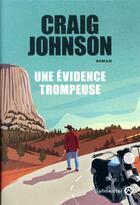 Couverture du livre « Une évidence trompeuse » de Craig Johnson aux éditions Gallmeister