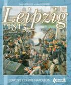 Couverture du livre « Leipzig 1813 » de Gilles Boue aux éditions Histoire Et Collections
