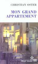Couverture du livre « Mon grand appartement » de Christian Oster aux éditions Minuit