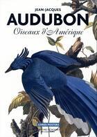 Couverture du livre « Oiseaux d'Amérique » de John James Audubon aux éditions Bibliotheque Nationale De France