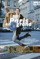 Couverture du livre « Paris en plus grand » de Sophie Jovillard et Pascal Mateo aux éditions Gallimard-loisirs