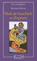 Couverture du livre « Nuit de haschich et d'opium » de Maurice Magre aux éditions Kailash