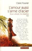 Couverture du livre « L'amour aussi s'arme d'acier » de Claire Fourier aux éditions Editions Dialogues