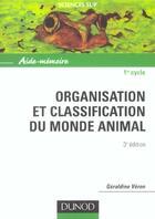 Couverture du livre « Organisation et classification du monde animal - 3eme edition - aide-memoire » de Geraldine Veron aux éditions Dunod