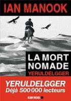 Couverture du livre « La mort nomade » de Ian Manook aux éditions Albin Michel