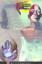 Couverture du livre « Physiognomy » de Jeffrey Ford aux éditions J'ai Lu