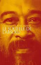 Couverture du livre « Le souffle de l'absolu » de Mooji aux éditions Almora