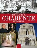 Couverture du livre « Histoire de la Charente » de Laurent Maurin aux éditions Geste