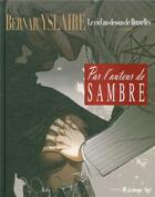 Couverture du livre « Le ciel au-dessus de Bruxelles T.2 ; ...après » de Bernard Yslaire aux éditions Futuropolis
