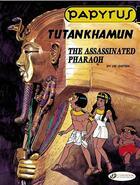 Couverture du livre « Papyrus t.3 ; Tutankhamun, the assassinated pharaoh » de De Gieter aux éditions Cinebook