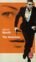 Couverture du livre « The American » de Martin Booth aux éditions Lgf