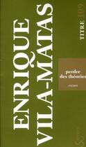 Couverture du livre « Perdre des théories » de Enrique Vila-Matas aux éditions Christian Bourgois