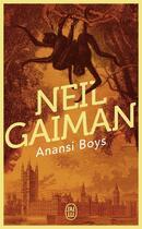 Couverture du livre « Anansi boys » de Neil Gaiman aux éditions J'ai Lu