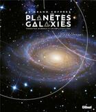 Couverture du livre « Le grand coffret planètes et galaxies » de Govert Schilling et Thorsten Dambeck aux éditions Glenat