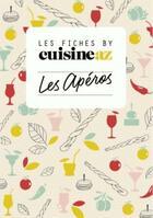 Couverture du livre « Les fiches cuisine AZ ; l'apéro » de Collectif aux éditions M6 Editions