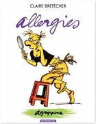 Couverture du livre « Agrippine t.7 ; allergies » de Claire Bretecher aux éditions Dargaud